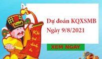 chốt số dự đoán KQXSMB ngày 9/8/2021